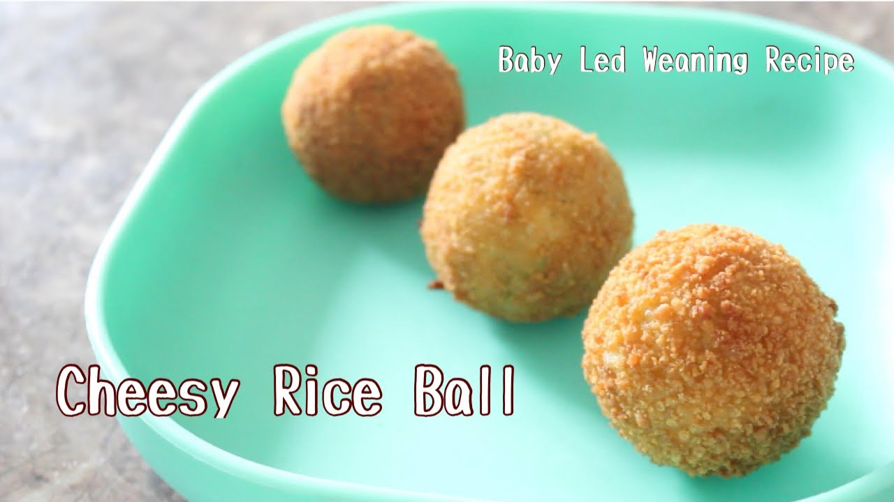 Cheesy Rice Ball For Babies Toddlers And Kids || Baby Led ...