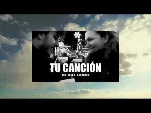TU CANCIÓN (cover) | The Green Brothers