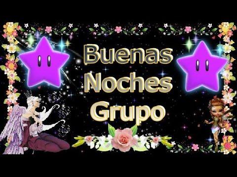 Buenas Noches Grupo