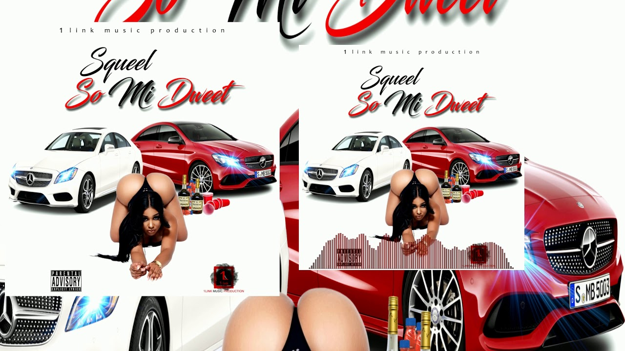 Download Squeel - So Mi Dweet(Official Audio)