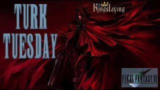 Turk Tuesday Kingslaying - Final Fantasy VII