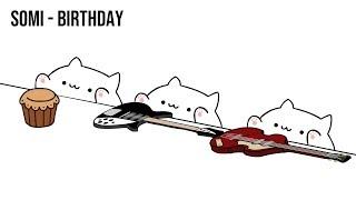 "Bongo Cat - SOMI ""BIRTHDAY"" (K-POP)"