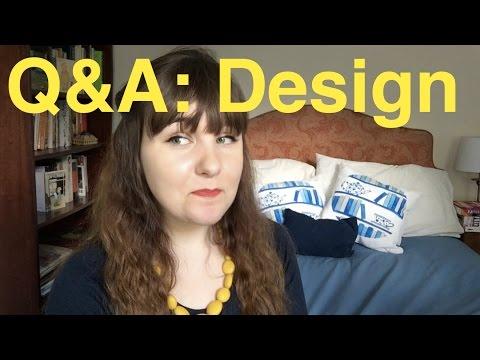 Q&A Part II: Design