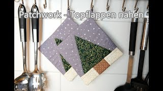 Patchwork - Topflappen nähen | GEWINNSPIEL | 500 Abonnenten Special