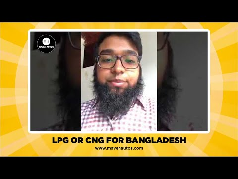 LPG Or CNG for Bangladesh