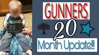 Gunners 20 Month Update!   My 4th Child