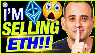 5 REASONS WHY ETH WILL FLIP BTC TO BECOME BEST ASSET! BUT I'M SELLING!