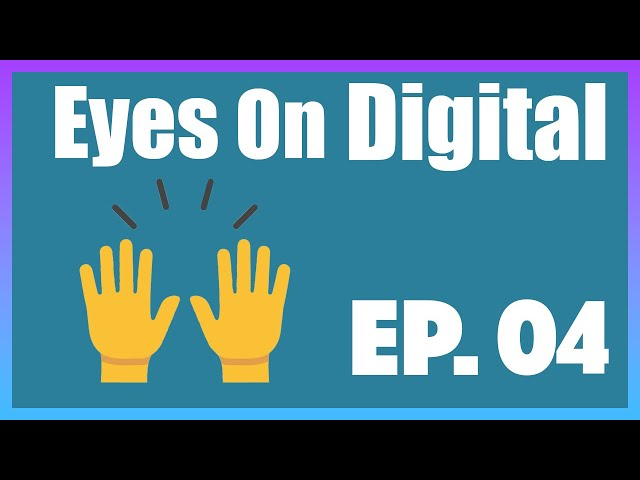 Top 5 Marketing Trends To Pay Attention To In 2020 | Eyes On Digital | Episode 4
