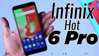 Infinix Hot 6 Pro - Price, Full Specifications Features & My Opinion