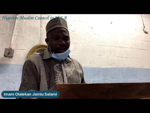 Jumma Khutbah   Imam Jamiu Olalekan Salami