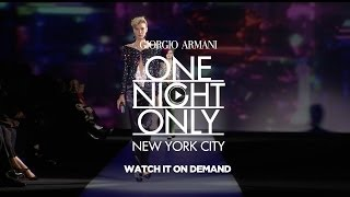 Giorgio Armani - One Night Only New York City - Fashion Show