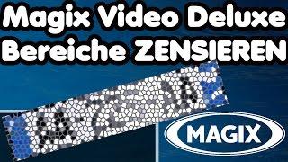 Kennzeichen zensieren oder Bereiche unkenntlich machen Magix Video deluxe pro Tutorial