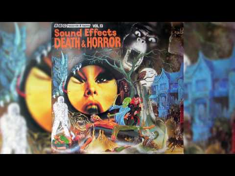 BBC Sound Effects No. 13 - Death & Horror (1977) [Vinyl Rip]