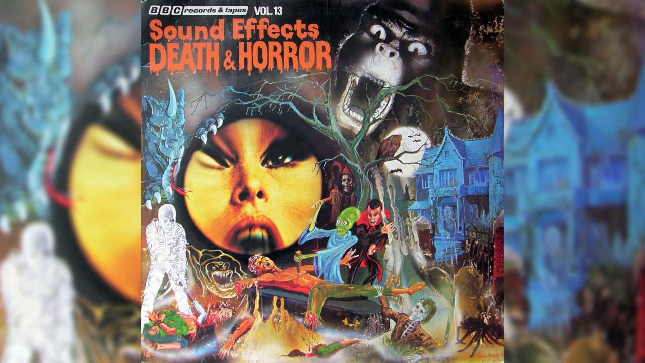 BBC Sound Effects No  13 - Death & Horror (1977) [Vinyl Rip]
