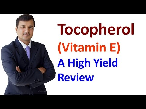 Vitamin E High Yield Review