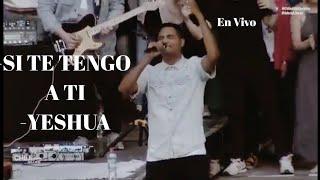 Marcos Brunet Si Te Tengo A Ti - Yeshua - En Vivo