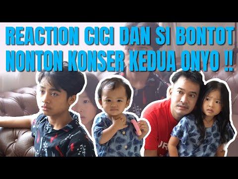 The Onsu Family - Reaction Cici Dan Si Bontot Nonton Konser Kedua Onyo!!