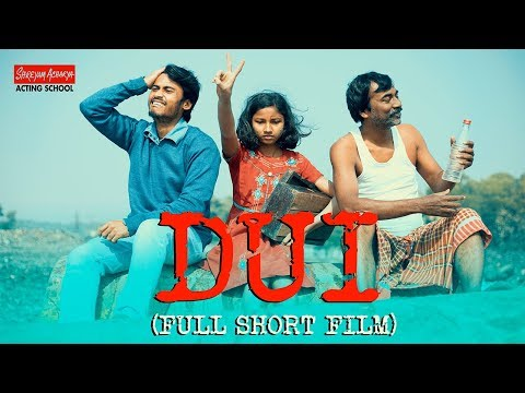 Dui | Full Short Film | Shreyam Acharya Acting School | 2018-2019 Session Project