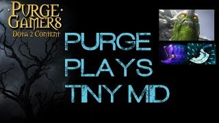 Dota 2 Purge plays Tiny mid