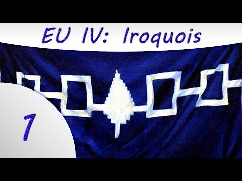 Europa Universalis 4 -Part 1- The Iroquois