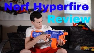 [In-depth Review] Nerf N-Strike Elite Hyperfire with Unboxing and Firing Test