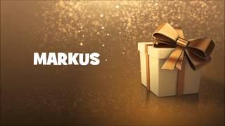 HAPPY BIRTHDAY MARKUS !