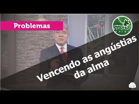 0597 - Vencendo as angústias da alma