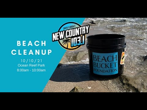 Join New Country 103.1 and Beach Bucket Foundation for a cleanup at Ocean Reef Park!