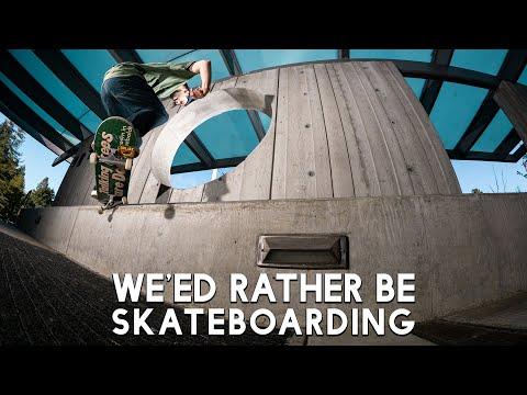Satori' Wheels' We'ed Rather Be Skateboarding Promo