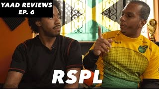 Yaad Reviews - RSPL Top 4 looking good and Jamaica Win 1-0 -  Episode 6