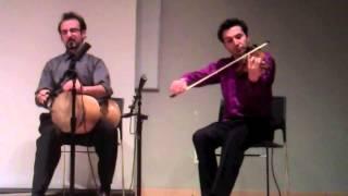 Violin and Tombak Duet, Amir Etemadzadeh, Pourya Khademi