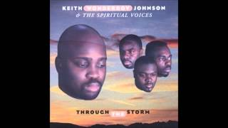 "Lord, I Want To Be A Christian - Keith Wonderboy Johnson, ""Through The Storm"""
