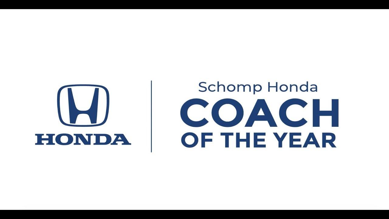 Ralph Schomp Honda >> Schomp Honda Coach Of The Year 2019