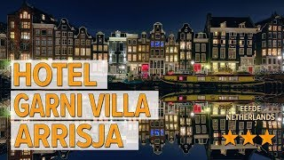 Hotel Garni Villa Arrisja hotel review | Hotels in Eefde | Netherlands Hotels