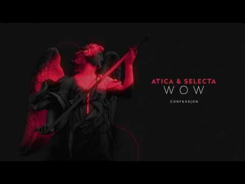 ATICA & Selecta - WOW