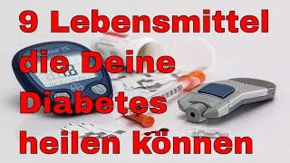 👉 9 natürliche Heilmittel die Deine Diabetes heilen können ✅