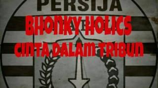 Bhongky Holic - Cinta Dalam Tribun