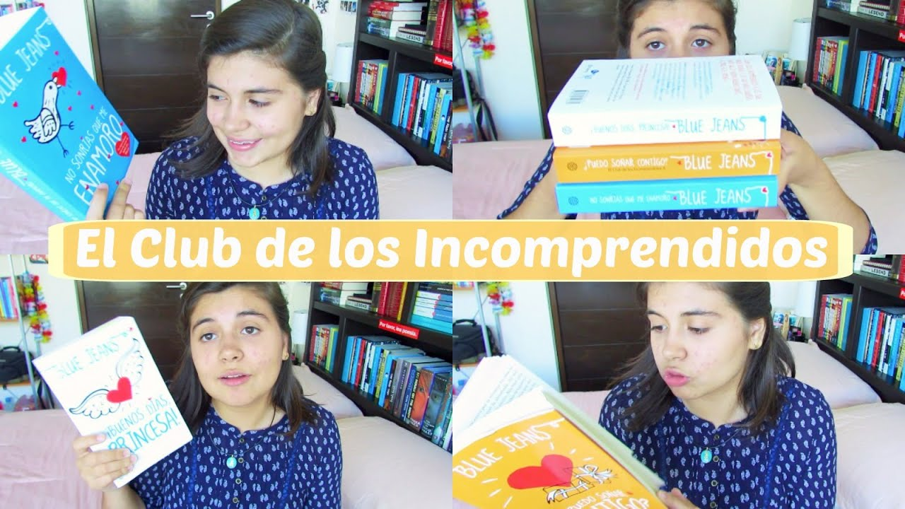 El Club Delos Incomprendidos Libro El Club De Los Incomprendidos Blue Jeans Letras