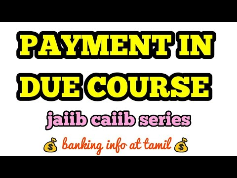 Payment in due course | meaning | Tamil
