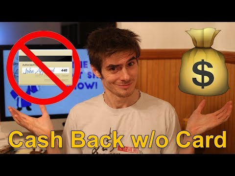 How to Earn Cash Back WITHOUT a Credit Card