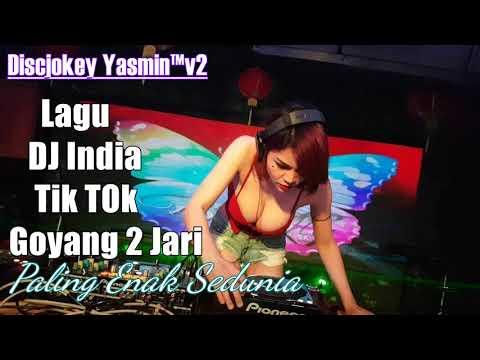 Lagu DJ India Tik Tok Goyang Dua Jari Paling Enak Sedunia 2018