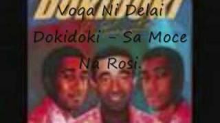 Voqa Ni Delai Dokidoki - Sa Moce Na Rosi.