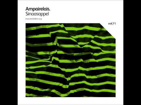Ampairelais - Sinaasappel (Nacho Monetto Remix)