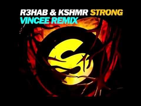 R3hab & KSHMR - Strong (VinCee Remix) -- BOUNCE 2015
