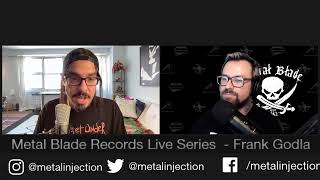 Metal Blade Live Series w/ Frank Godla of Metal Injection!