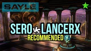 Recommended ★ Sero vs lancerx TvP @ Circuit Breaker