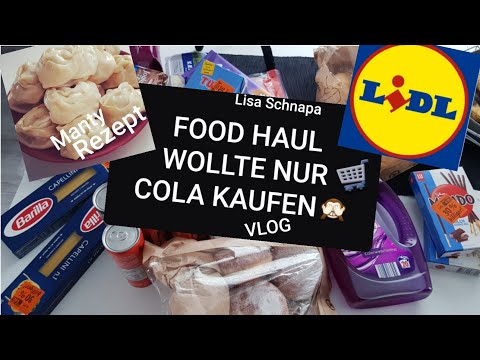 food-haul- -lidl- -mante-kochen- -vlog-alltag- -zwischeneinkauf- -#52