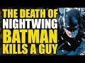 Nightwing Dies and Batman Kills A Guy (Batman Universe: Beasts of Burden)
