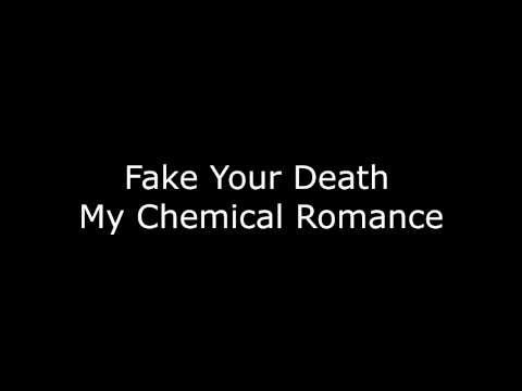 Fake Your Death - My Chemical Romance [Lyrics]