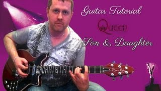 Son And Daughter - Queen - Guitar Tutorial